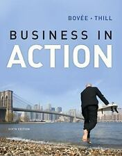 Business in Action (6th Edition) by Bovee, Courtland L.; Thill, John V.