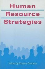 Human Resource Strategies (Published in association with The Open University) Ve