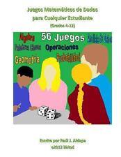 Juegos Matematicos de Dados para Cualquier Estudiante (Grados 4-12) by Raul...