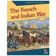 The French and Indian War (Foundations of Our Nation)-ExLibrary