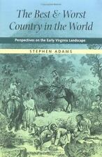 The Best and Worst Country in the World: Perspectives on the Early Vir-ExLibrary