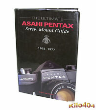 The Ultimate Pentax asahi screw Mount Guide * gerjan van oosten * 1952-1977 *