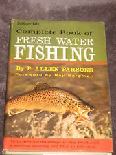 Complete Book of Fresh Water Fishing by P. Allen Parsons
