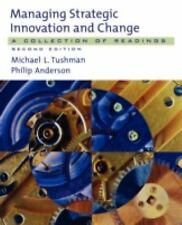 Managing Strategic Innovation and Change : A Collection of Readings (2004,...