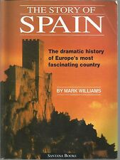 The Story of Spain Mark Williams PB 2000