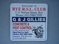 WELCOME TO RYE R.S.L. CLUB G & J GILLIES CONCRETE & PEST CONTROL - COASTER