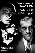 Deux monstres sacres : Boris Karloff et Bela Lugosi, par Thierry Rollet