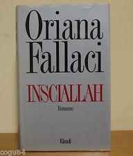 Insciallah - Oriana Fallaci - 1^ edizione Rizzoli 1990
