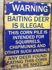Warning Baiting Deer Illegal Corn for Squirrels Diner Man Cave Tin Sign Novelty