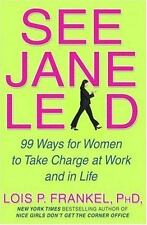 See Jane Lead: 99 Ways for Women to Take Charge at Work-ExLibrary