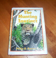 THE HUNTING INSTINCT Safari Hunting South Africa Big-Game Hunter Hunt Book NEW