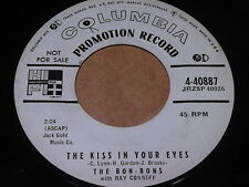 The Bon Bons: The Kiss In Your Eyes / Love Me Or I'll Die 45 - Teen