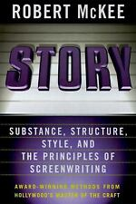 Story : Style, Structure, Substance, and the Principles of Screenwriting by...