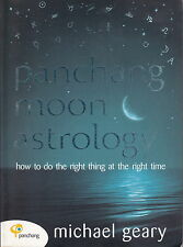 PANCHANG MOON ASTROLOGY  --  Michael Geary - How to do the right thing at the...