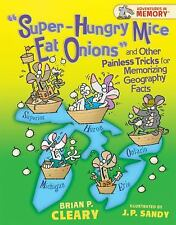 Super-hungry Mice Eat Onions and Other Painless Tricks for Memorizing Geography
