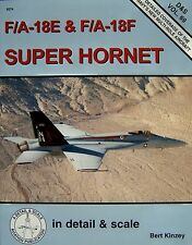 NEW DETAIL & SCALE #69 F/A-18E/F Super Hornet SQUADRON SIGNAL 8274 by Kinzey
