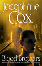 Josephine Cox Blood Brothers Excellent Book