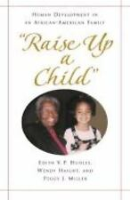 NEW - Raise Up a Child: Human Development in an African-American Family