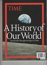 TIME MAGAZINE A HISTORY OF OUR WORLD 2014, TEN DECADES THROUGH THE PAGES OF TIME
