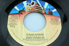 Gene Chandler: Please Sunrise / Greatest Lover Ever Known  [Unplayed Copy]