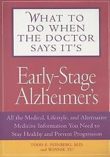 What To Do When The Doctor Says It's Early Stage Alzheimer's: All the -ExLibrary