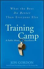 Training Camp: What the Best Do Better Than Everyone Else by Jon Gordon