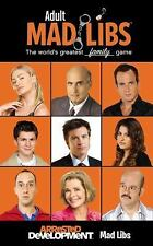 Adult Mad Libs: Arrested Development Mad Libs by Kendra Levin and Nico Medina...
