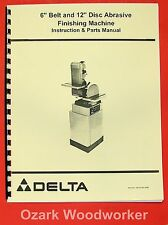 "DELTA 6"" Belt & 12"" Disc Sander Operator & Parts Manual 0208"
