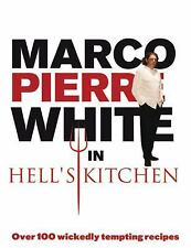 Marco Pierre White in Hell's Kitchen by Marco Pierre White (2008, Paperback)