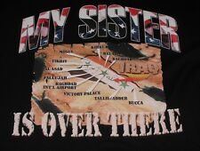 "IRAQ WAR ""MY SISTER IS OVER THERE"" T-SHIRT ADULT XL extra large BLACK S/S iraqi"