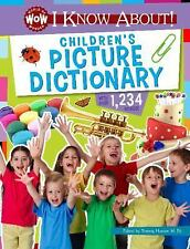 NEW I Know About! Children's Picture Dictionary by Hunter, Tammy (EDT). Hardcove