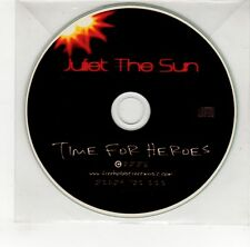 (GO134) Juliet The Sun, Time For Heroes - 2008 DJ CD