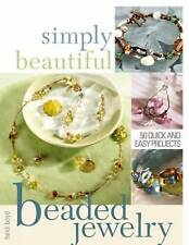 How to make beaded jewelry: Create Your Own Unique and Stylish Jewelry...