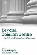 Beyond Common Sense: Psychological Science in the Courtroom, , New Book