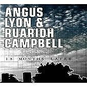 Angus Lyon and Ruaridh Campbell : 18 Months Later CD (2007)