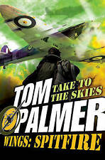 PALMER,TOM-WINGS:SPITFIRE  BOOK NEW