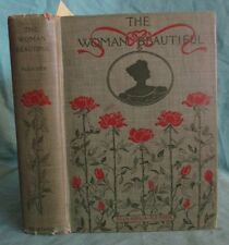 1901 Antique Fashion, Taste, Perfumes; The Woman Beautiful; Beauty Manual