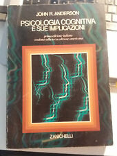LIBRO PSICOLOGIA COGNITIVA E SUE IMPLICAZIONI JOHN R. ANDRESON ZANICHELLI 5 R 97