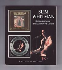 (CD) SLIM WHITMAN - Happy Anniversay / 25th Anniversary Concert / UK Import