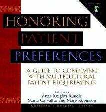 Honoring Patient Preferences by Rundle, Anne Knights, Robinson, Mary, Carvalho,