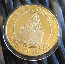 R.M.S TITANIC 1oz 24K GOLD Finished in .999 COIN Token 1912 New Oz 1oz !!