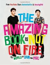 The Amazing Book Is Not on Fire: The World of Dan by Dan Howell [Hardcover] NEW