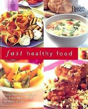 Fast Healthy Food: Tasty, Nutritious Recipes for Every Meal - In 30 Mi-ExLibrary