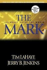 The Mark: The Beast Rules the World (Left Behind No. 8), Jerry B. Jenkins, Tim L