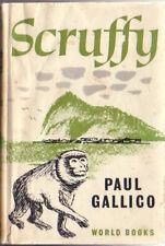 PAUL GALLICO ~ SCRUFFY ~ Gibraltar World War 11 ~ HC/DJ 1962