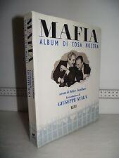 LIBRO F.Cavallaro MAFIA Album di cosa nostra 1^ed.1992 introduzione G.Ayala ☺