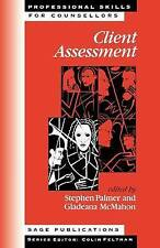Client Assessment (Professional Skills for Counsellors Series) Paperback Book