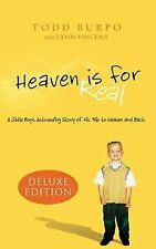 Heaven is for Real: A Little Boy's Astounding Story of His Trip to Heaven and ..