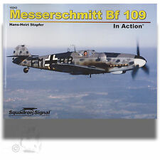 SQUADRON SIGNAL 10243 MESSERSCHMITT BF109 IN ACTION *SC REFERENCE BOOK