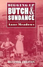 Digging up Butch and Sundance by Anne Meadows (1996, Paperback, Revised)